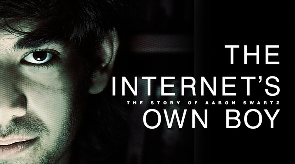 Aaron Swartz – The Internet's Own Boy
